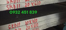 Bảng báo giá thép skd11 Korea / Japan / China
